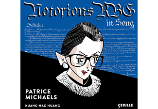 Patrice Michaels, Kuang-hao Huang - Notorious RBG In Song - (CD)