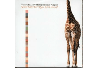 Vitor & Metaphysical Angels Rua - When Better Isn't Quite Good Enough - (CD)