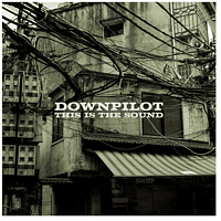 Downpilot - This Is The Sound [CD]