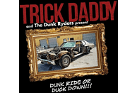 Trick Daddy - Dunk Ride Or Duck Down [CD]