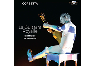 Izhar Elias - Corbetta: La Guitarre Royalle - (CD)
