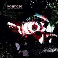 Kosmose - First Time Out [Vinyl]