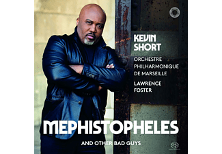 Orchestre Philharmonique De Marseille, Kevin Short - Mephistopheles and other bad guys - (SACD Hybrid)