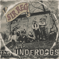 Sir Reg - The Underdogs [Vinyl]