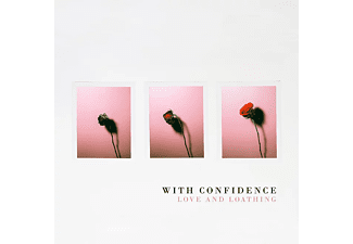 With Confidence - Love And Loathing (CD)