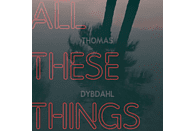 Thomas Dybdahl - All These Things [Vinyl]