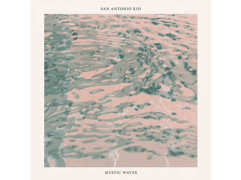 San Antonio Kid - Mystic Waves [Vinyl]