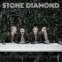 Stone Diamond - Don't Believe What You Think [CD]