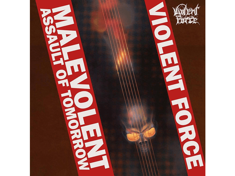 Violent Force - Malevolent Assault Of Tomorrow (Red Vinyl) [Vinyl]