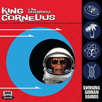 King Cornelius And The Silverbacks - SWINGING SIMIAN SOUNDS [Vinyl]