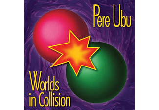 Pere Ubu - Worlds In Collision - (CD)