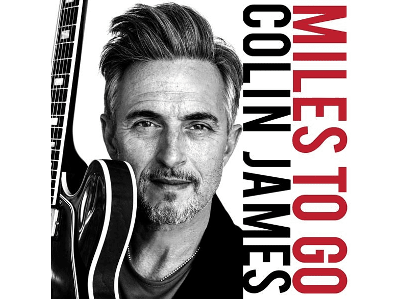 Colin James - Miles To Go [CD]