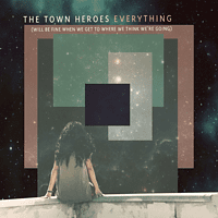 Town Heroes - Everything [CD]