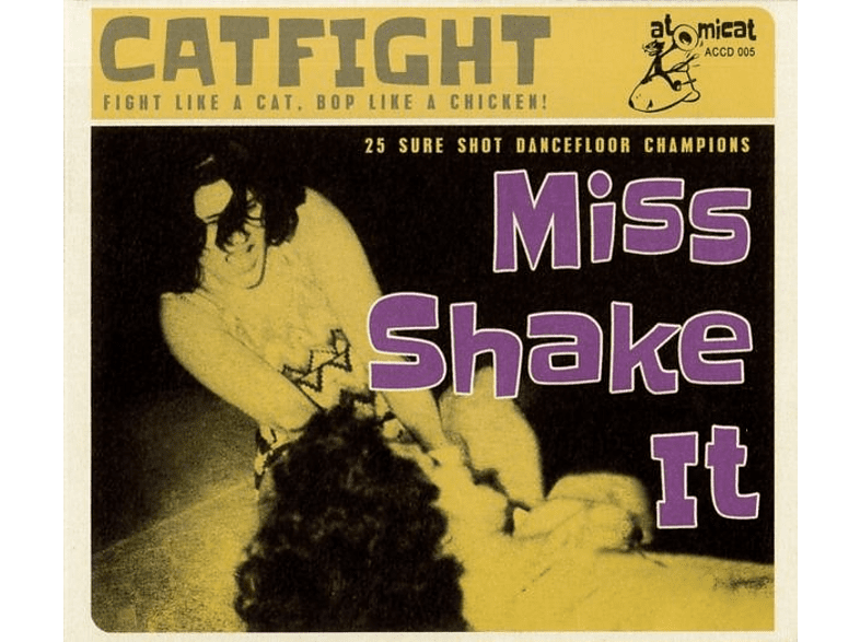 VARIOUS - Cat Fight Vol.5-Miss Shake It [CD]