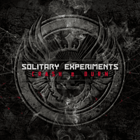 Solitary Experiments - Crash & Burn (Limited Edition) [Maxi Single CD]