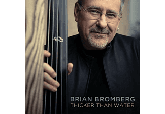 Brian Bromberg - Thicker Than Water - (CD)