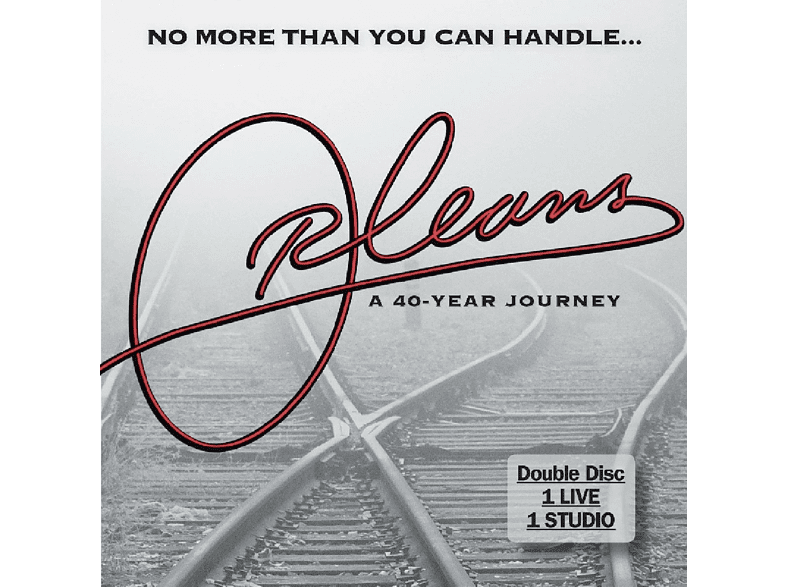 Orleans - NO MORE THAN YOU CAN HANDLE: A FORTY YEAR JOURNEY [CD]