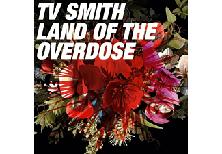TV Smith - Land of the Overdose - (CD)