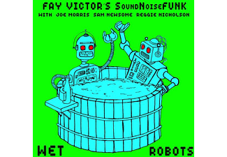 Fay Victor's Soundnoisefunk - Wet Robots - (CD)