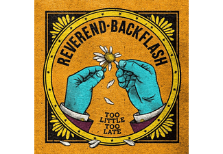 Reverend Backflash - Too Little Too Late - (Vinyl)