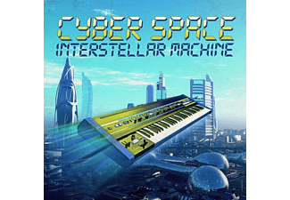 Cyber & Space - Interstellar Machine - (CD)