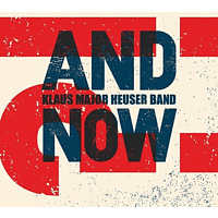 Klaus Major Heuser Band - And now?! [CD]