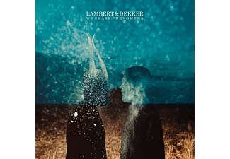 Lambert & Dekker - We Share Phenomena - (CD)