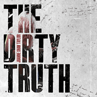 Joanne Shaw Taylor - The Dirty Truth [Vinyl]