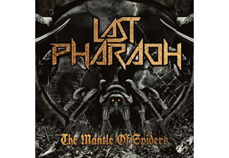 Last Pharaoh - The Mantle Of Spiders - (CD)