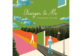 Black Lillies - Stranger To Me - (CD)