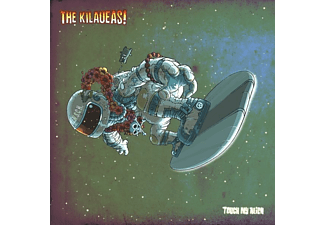 The Kilaueas - touch my alien - (Vinyl)