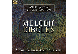 Mehdi And Adib Rostami Rostami - Melodic Circles-Urban Classical Music From Iran - (CD)