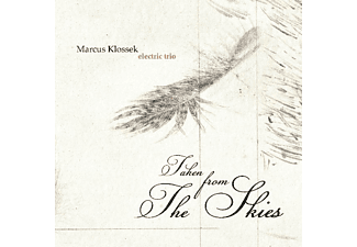 Marcus Klossek Electric Trio - Taken From The Skies - (CD)