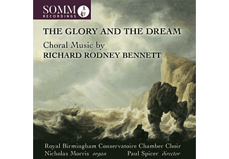 Royal Birmingham Conservatoire Chamber Choir, Nicholas Morris, Paul Spicer - The Glory and the Dream - (CD)