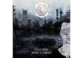 Solar Fake - You Win.Who Cares? - (CD)