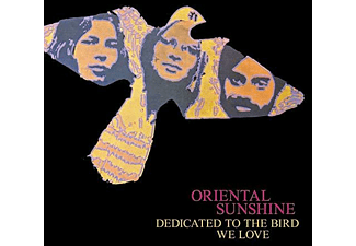 Oriental Sunshine - Dedicated To The Bird We Love (Digipak-Edition) - (CD)