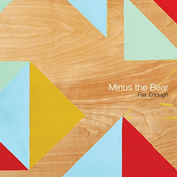 Minus The Bear - Fair Enough (Limited Pink Colored Edition) [Vinyl]