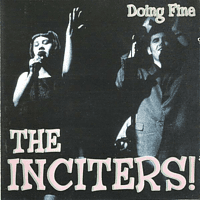 The Inciters - Doing Fine [CD]