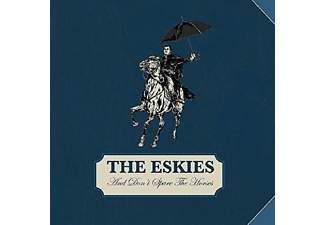 The Eskies - And Don't Spare The Horse - (CD)