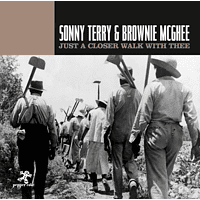Terry, Sonny & McGhee, Brownie - Just A Closer Walk With Thee [CD]