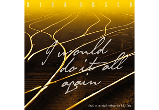 Dirk Busch - I WOULD DO IT ALL AGAIN - (CD)