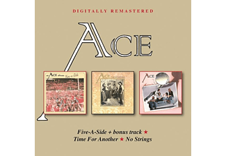 Ace - FIVE-A-SIDE/TIME FOR ANOTHER/NO STRINGS - (CD)