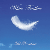 Del Bromham - WHITE FEATHER [CD]