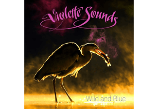 Violette Sounds - WILD AND BLUE - (CD)