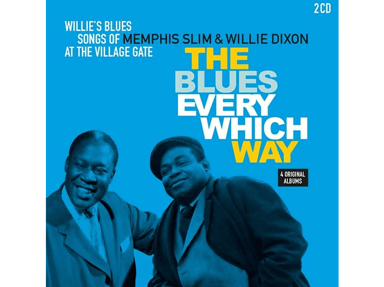 Memphis Slim, Willie (Dee) Dixon - BLUES EVERY WHICH WAY/WILLIE S BLUES [CD]
