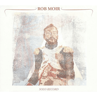 Rob Moir - Solo Record [CD]
