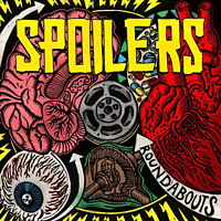 The Spoilers - Roundabouts [CD]