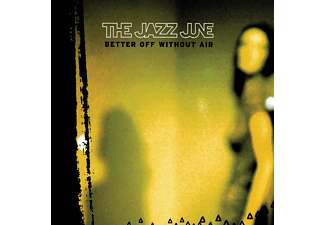 Jazz June - Better Of Without Air - (CD)