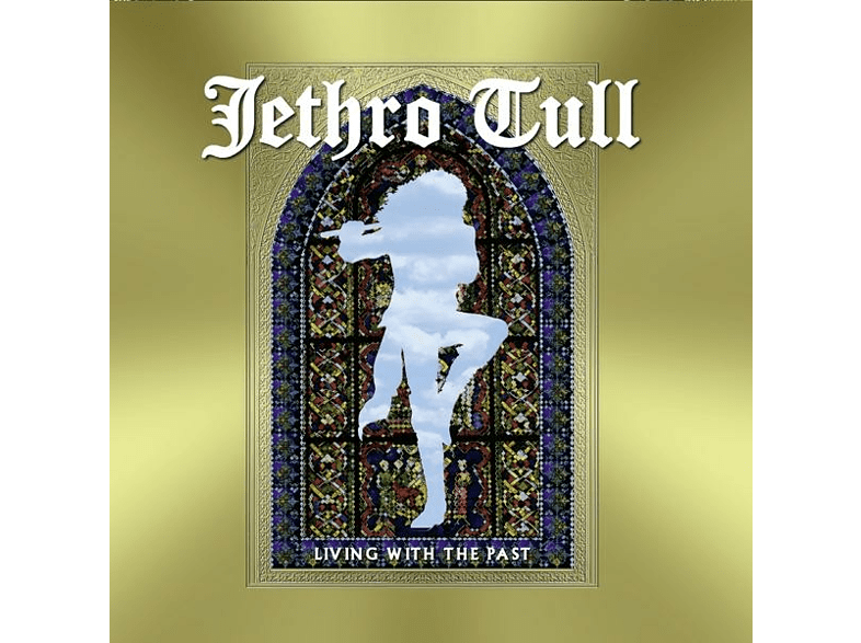 Jethro Tull - Living With The Past [CD]
