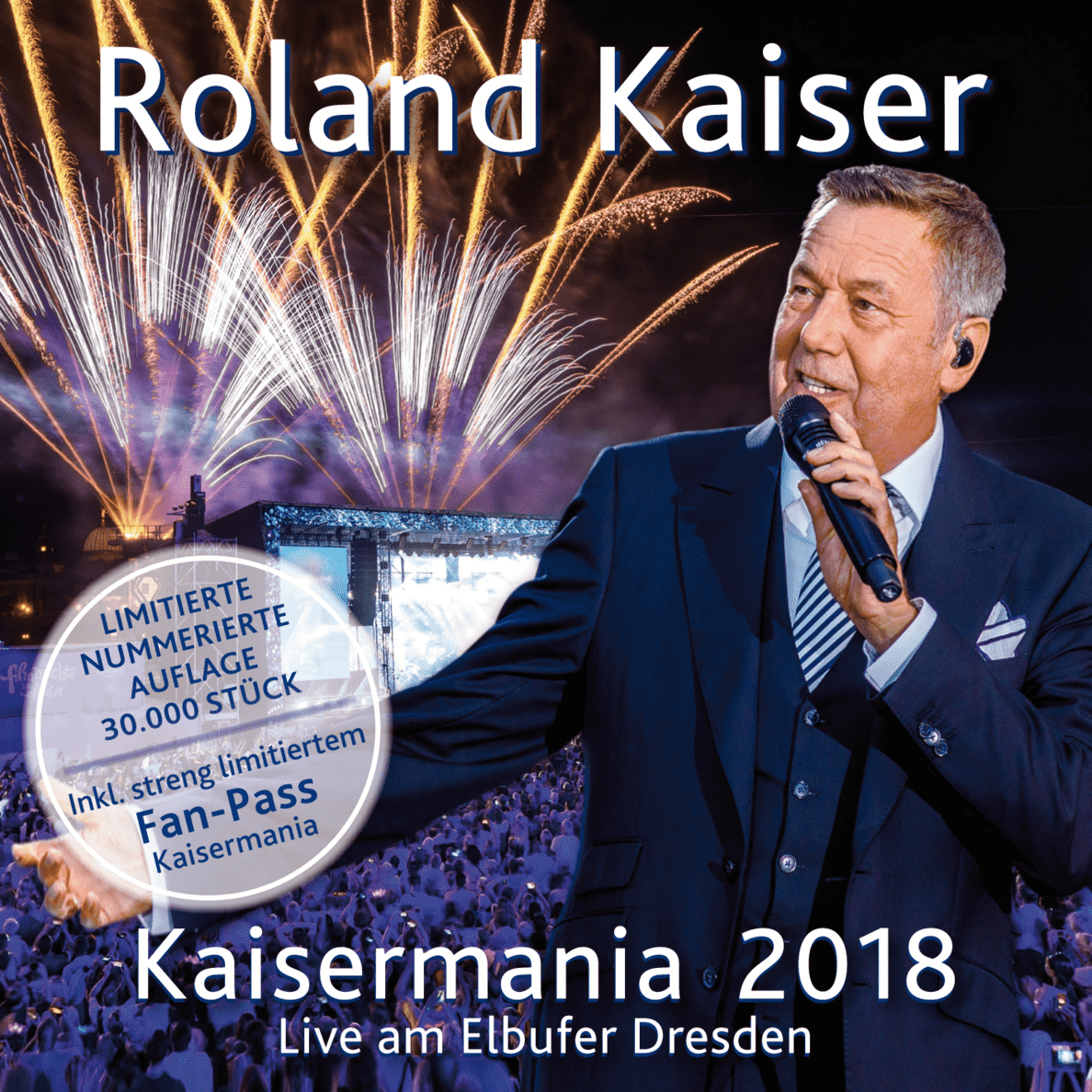 Roland Kaiser - Kaisermania 2018 (Live am Elbufer Dresden)- Das Konzert in voller Länge (Limited Edition) - (CD)